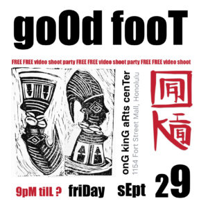 Good Foot Party at the new Ong King Arts Center @ Ong King Arts Center  | Honolulu | Hawaii | United States